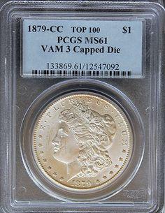 1879-CC VAM 3 Capped Die Morgan Silver Dollar PCGS MS61 (TOP 100) - Cool Coin