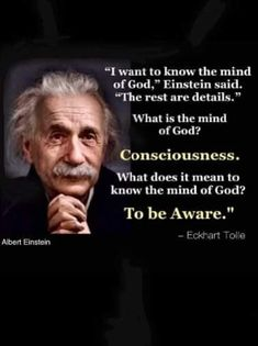 Consciousness Quotes, Eckhart Tolle, I Want To Know, Albert Einstein, Things I Want, Mindfulness, God, Sayings, Dios