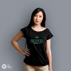 Księżniczka Złośliwości #koszulkowo #koszulka #fashion #tshirt #women #princess #księzniczka #story #złośliwości