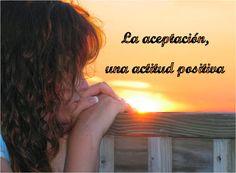 Si yo cambio, todo cambia: La aceptación, clave para la oportunidad