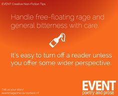#nonfiction #WritingTips : Handle free-floating rage and general bitterness with care. It's easy to turn off a reader unless you offer some wider perspective.