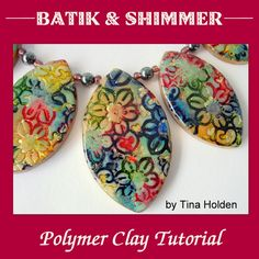 Batik and Shimmer Jewelry | ClayLessons.com