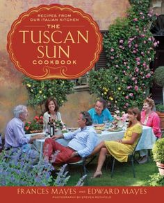 The Tuscan Sun Cookbook - from Frances Mayes.  Great Tuscan recipes!