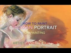 How To Paint A Woman Portrait With Oil Painting Influenced By The Old Ma...