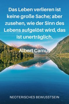Albert Camus, Kundalini, Words, Ham, Quotes, Truths, Spirituality Quotes, Meaning Of Life, Sad Sayings