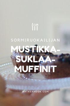 100€/kk smoothieisiin! – Helpot sormiruokailijan suklaa-mustikkamuffinit | Natasa Höök - So Simple