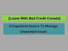 Get a loan online with bad credit canada