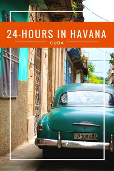 24 Hours in Havana Cuba as an American with Fathom Cruise