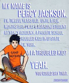 Percy Jackson-- the lines that started it all.