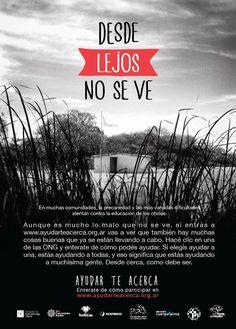 Desde lejos no se ve #AyudarTeAcerca! Conocenos y sumate: http://ayudarteacerca.org.ar/
