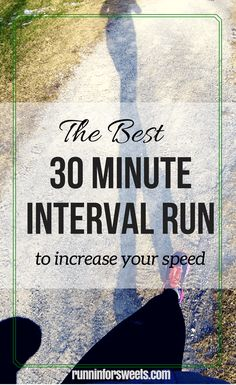 30 Minute Interval Workout | Speed Workouts for Every Type of Runner: Beginners and Experienced Runners Alike