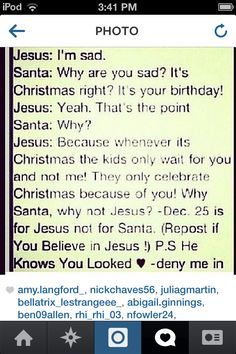 Do not repin this. This is spam. Jesus knows there are still some people who celebrate Christmas for Jesus and not for Santa. Jesus doesn't complain.
