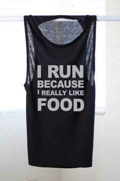 I Run Because I Really Like Food - Workout Tanks For Women - Motivational Workout Tanks - Funny Workout Shirt - Gym Tank - Crossfit Tank