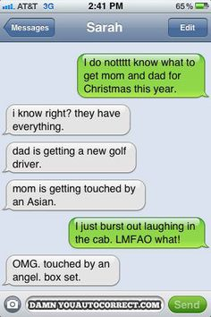 Damn you Autocorrect.....I think most of these are fake now but this one was hilarious! LOL