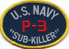 "Patch US Navy P 3 Orion ""SUB Killer"" | eBay Navy Day, Go Navy, Military Insignia, Navy Military, Nasa Patch, Us Navy Submarines, Fixed Wing Aircraft, Battle Dress, Navy Life"