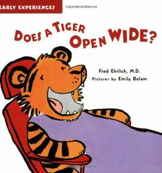 Does a Tiger Open Wide? by Fred Ehrlich
