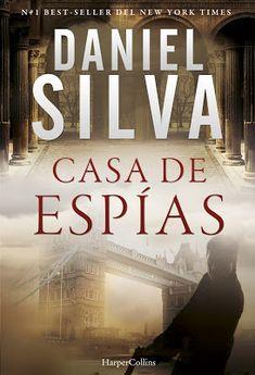 """El Callejón de las Historias: Daniel Silva nos espera en la """"Casa de espías"""""""