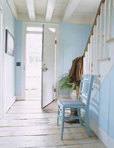 A Water-Colored Entryway    Designer Ruthie Sommers painted this entryway Blue Seafoam by Benjamin Moore while simply sanding and waxing the 18th-century floorboards in this Long Island house.