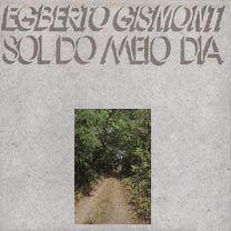 Egberto Gismonti  ECM 1116