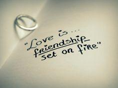 Love is friendship <3
