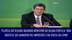 Plateia dá risada quando ministro de Dilma explica 'boa notícia' do aume...
