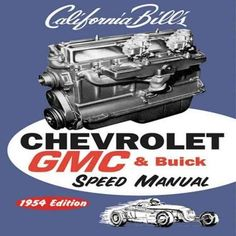 This California Bill classic will help you hot rod Chevrolet inline six-cylinder 216 235 CID engines, GMC 228, 248, 256, 270 302 CID engines, and Buick straight-eight 248 320 CID engines. Includes con