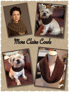 Another Outlander Claire Cowl I had a wee bit of yarn left over so I made one for my Zoey. She thinks she looks bonny :) http://celticheartquiltingandknitting.blogspot.com/2014/10/more-outlander-claire-cowls.html
