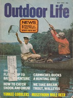 May 1974 Outdoor Life Magazine Bass Trout Fishing Hunting Wild Turkey Articles Fishing Magazines, Old Magazines, Vintage Magazines, Outdoor Life Magazine, Life Cover, Wild Turkey, Mule Deer, Trout Fishing, Hunting