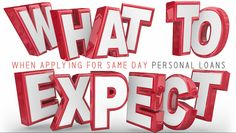 Read Article - What To Expect When Applying For Same Day Personal Loans?