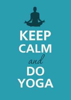 KEEP CALM AND DO YOGA! Come to Clarkston Hot Yoga in Clarkston, MI for all of your Yoga and fitness needs!!! Feel free to call (248) 620-7101 or visit our website www.clarkstonhotyoga.com for more information about the classes we offer!