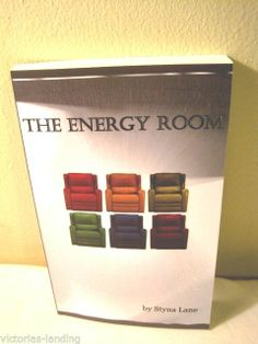 SIGNED 1st Edition/ 1st Printing * THE ENERGY ROOM * by Styna Lane *Out of Print