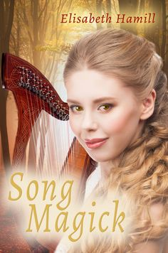 Song Magick by Elisabeth Hamill Genres: Fantasy, Young Adult. Mythology Books, Magick Book, She Song, Her Music, Storytelling, Songs, Virtual Tour, Amazon, Reading Lists
