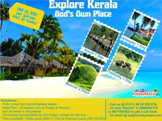Kerala - God's own place...explore and experience