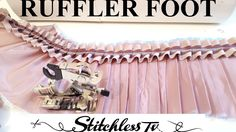 Learn how to use a ruffler foot to sew beautiful frills, ruffles & pleats really quickly by Stitchless TV. In this sewing tutorial you learn how to attach th...