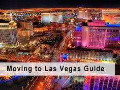 Moving to Las Vegas Guide - Tips, Costs and Advice Moving To Las Vegas, Las Vegas City, Las Vegas Homes, Las Vegas Trip, Las Vegas Nevada, Las Vegas Living, Las Vegas Restaurants, Living In La, New Adventures