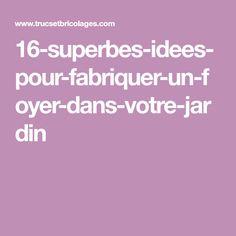 16-superbes-idees-pour-fabriquer-un-foyer-dans-votre-jardin