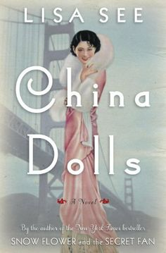 China Dolls: A Novel by Lisa See, http://www.amazon.com/dp/B00H6JFJKE/ref=cm_sw_r_pi_dp_R6jItb0XKHTDG