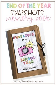 End of the Year Snapshots of a School Year Memory Book - The Owl Teacher Upper Elementary Resources, School Resources, Teacher Resources, Teaching Social Studies, Teaching Writing, Teaching Tips, Teacher Lesson Plans, School Memories, Memory Books