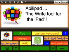 Abilipad ($19.99) combines the functionality of a notepad with word prediction, text-to-speech and a customizable keyboard, putting advanced writing tools within everyone's reach.     WORD PREDICTION POWER  BE VOCAL  EXPRESS YOURSELF     http://www.youtube.com/watch?v=vqMo4ekTCJU