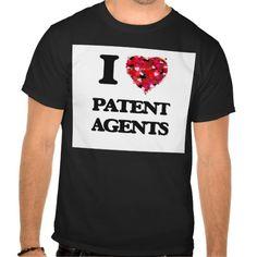 I love Patent Agents T Shirt, Hoodie Sweatshirt