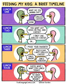 Lunch Timeline - Funny Duck - Funny Duck meme - - Lunch Timeline Fowl Language Comics The post Lunch Timeline appeared first on Gag Dad. Parenting Humor, Parenting Advice, Kids And Parenting, Parenting Win, Funny Duck, Funny Jokes, It's Funny, Mom Jokes, Funny Girls