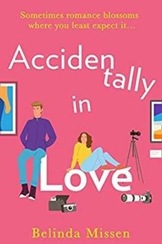 In A Book Shell: Accidentally in Love by Belinda Missen Review Literary Fiction, Fiction Books, 11. September, Beautiful Book Covers, Love Is Free, Romance Novels, Laugh Out Loud, Comedy, This Book