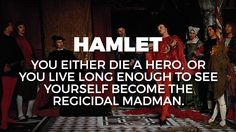 Every Shakespeare Play Summed Up in a Single Sentence: HAMLET