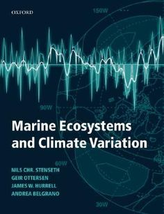 Marine Ecosystems and Climate Variation: The North Atlantic A Comparative Perspective by Nils Chr. Stenseth.