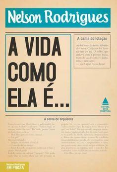 A Vida Como Ela É... - Col. Nelson Rodrigues
