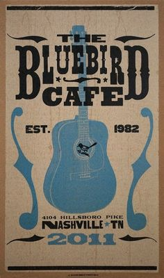 Bluebird Cafe \ Nashville, TN...first come first serve and very popular. Lindsay recommends going on an off night (Sunday perhaps)