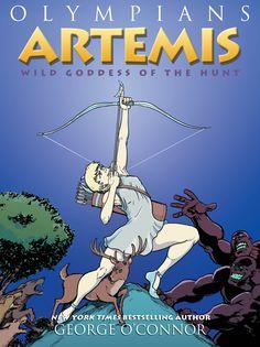 Artemis: Wild Goddess of the Hunt; NEW 4/17