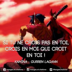 Si tu ne crois pas en toi, crois en moi qui croit en toi ! #Kamina #GurrenLagann // #citationmanga #mangacitation #citation #tengentoppagurrenlagann #yoko #yokolittner #ttgl #believeinyourself Gurren Lagann, Manga Anime, Good Sentences, Otaku Meme, Manga Quotes, Quote Citation, Bleach Anime, Guitar Songs, Positive Attitude