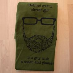 Behind Every Clever Girl is a Guy with a Beard and Glasses TSHIRT (olive - men's XXL). $20.00, via Etsy.