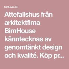 Attefallshus från arkitektfima BimHouse känntecknas av genomtänkt design och kvalité. Köp prisvärda kompletta ritningar, pre-cut stommar och byggsatser.
